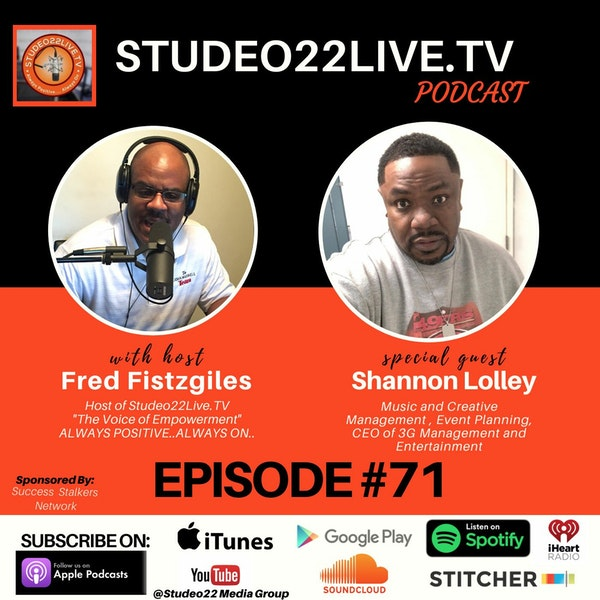 Episode #71 - Special Guest CEO of 3G Management Shannon Lolley Music & Creative Image