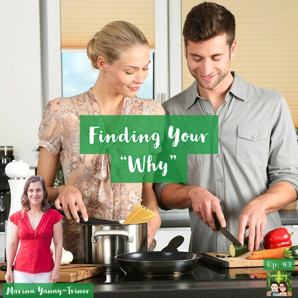 83: How To Stick To A Plant-Based Diet with Marina Yanay-Triner Image
