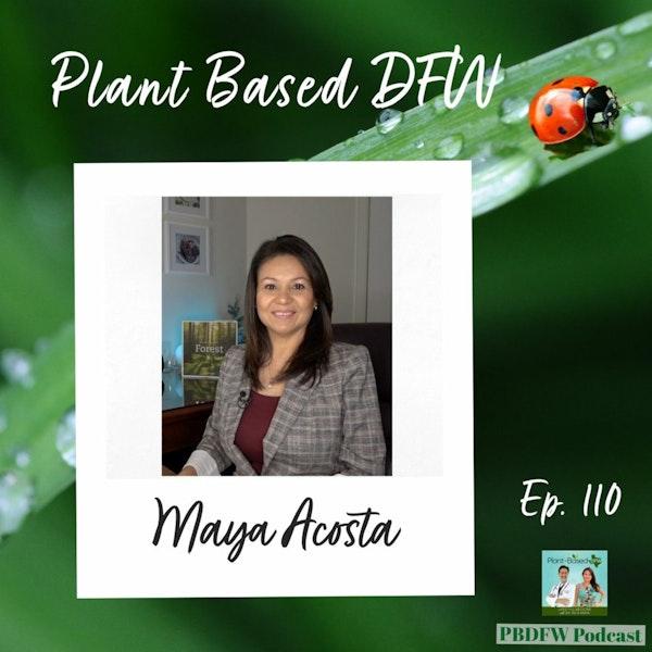 110: Maya Celebrates 5 Years Vegan + 10 Tips Image