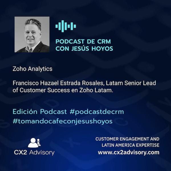 Edición Podcast - Tomando Café Con Jesús Hoyos: Zoho Analytics Image