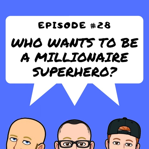 #28 Who Wants To Be A Millionaire Superhero Image