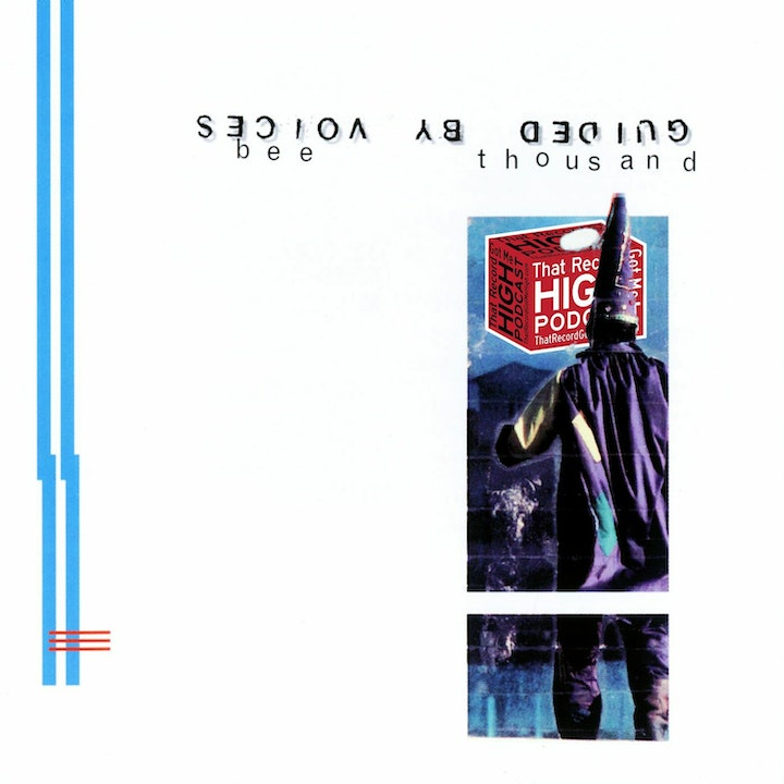 """S2E100 - Guided By Voices """"Bee Thousand"""" - with Jeffrey Weaver"""