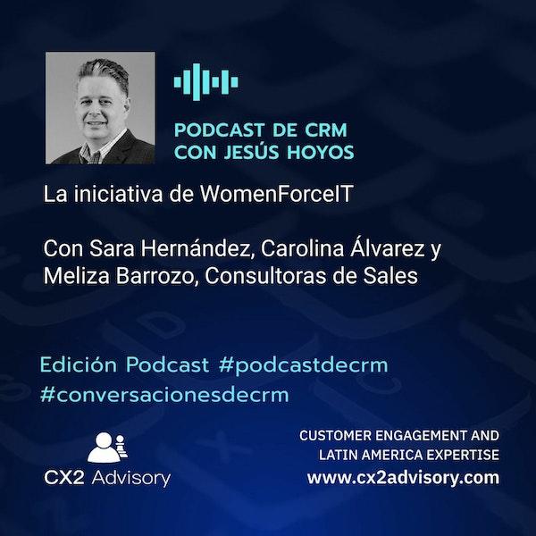 Edición Podcast - Conversaciones De CRM  WomenForceIT - #conversacionesdecrm #WomenForceIT Image