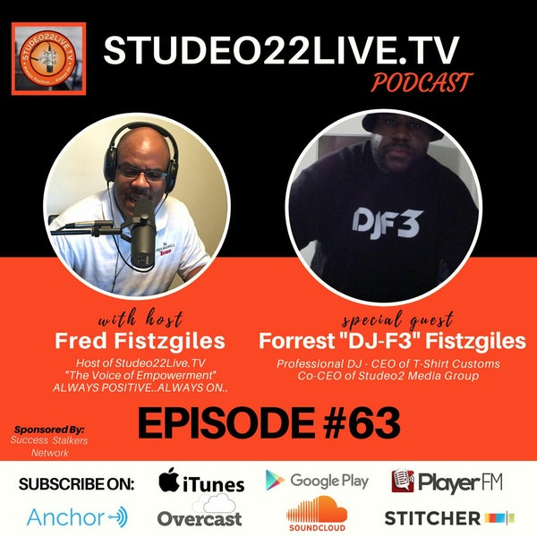 Episode #63 - Best Tips for LiveStreaming DJ's- Guest Co-Host Forrest DJF-3 Fistzgiles Image