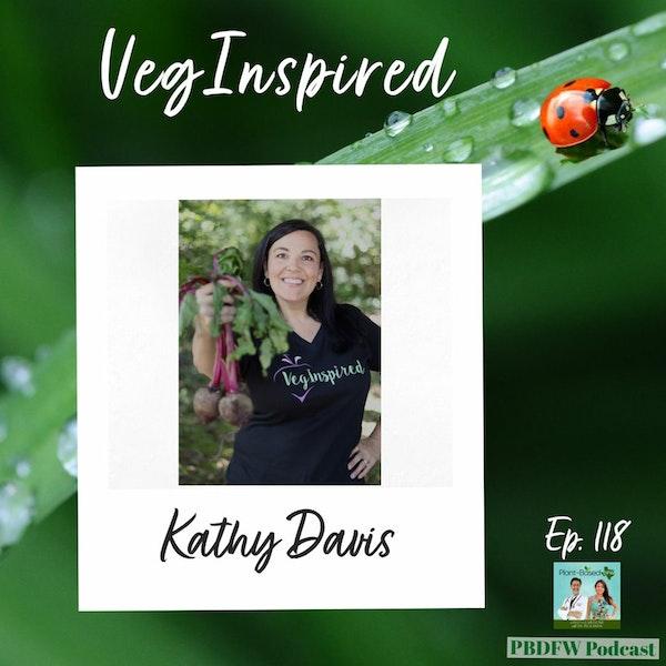 118: Super Easy Plant-Based Cookbook with Kathy Davis Image