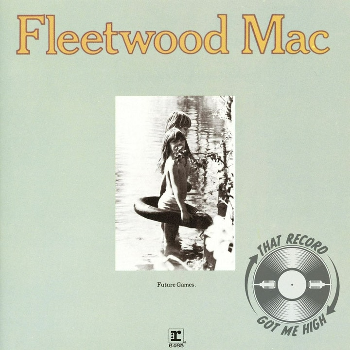 "S4E169 - Fleetwood Mac ""Future Games"" with David Lewis (Elizabeth's Records)"
