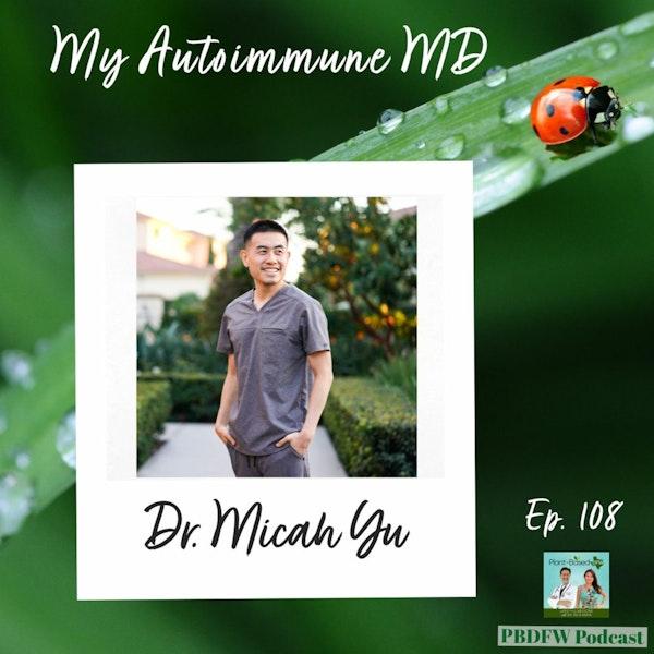 108: Understanding Autoimmune Disease & Inflammation | Dr. Micah Yu Image