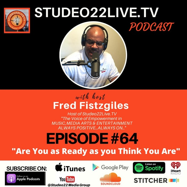 Episode#64- Are You Ready As You Think You Are? Image