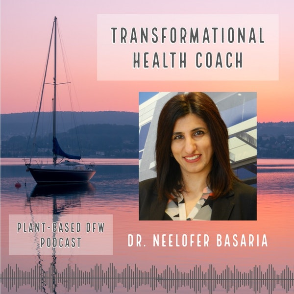 49:  Transform Your Life During This Pandemic with Dr. Neelofer Basaria Image
