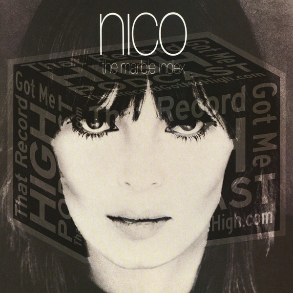 """S3E122 - Nico """"The Marble Index"""" - with Katie Jane Garside Image"""