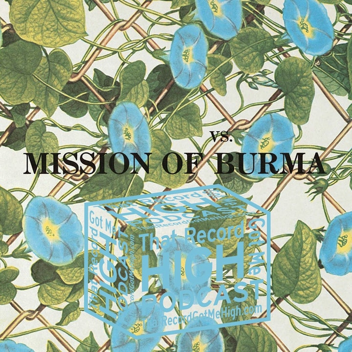 """S4E147 - Mission Of Burma """"VS."""" - With Todd Philips"""