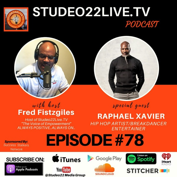 Raphael-Xavier-Interview-Episode 77