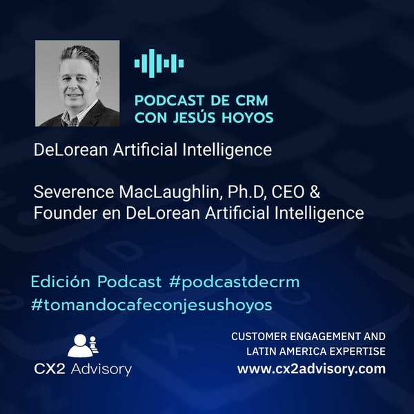 Edición Podcast - Tomando Café Con Jesús Hoyos  DeLorean Artificial Intelligence Image