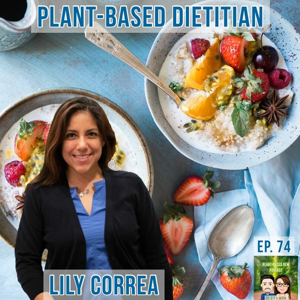 74: Registered Dietitian's Journey  |  Becoming A Plant-Based RDN Image