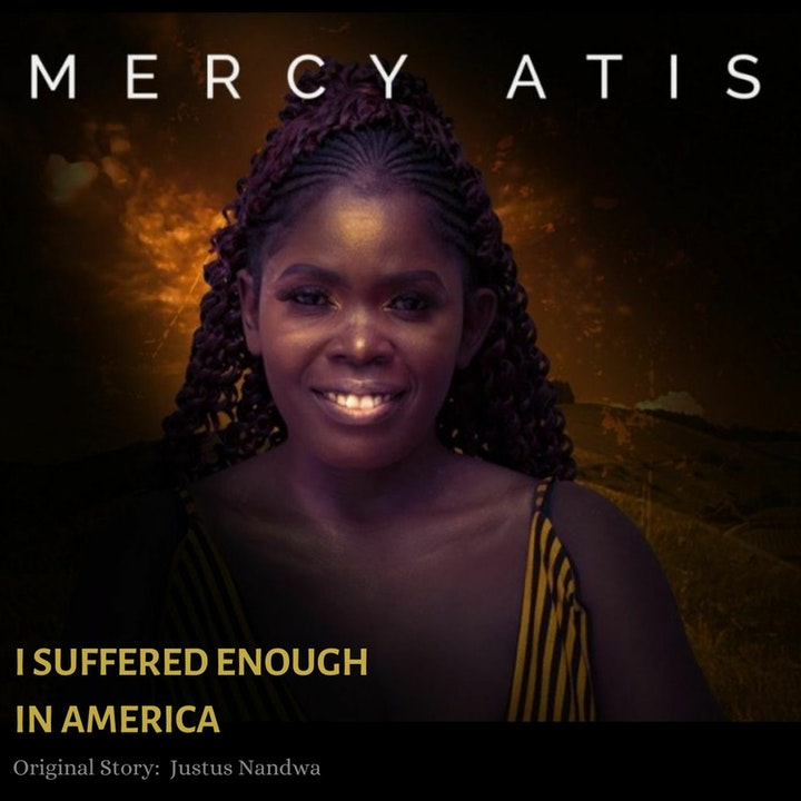 Ep 112- I Suffered Enough in America (w/ Mercy Atis)