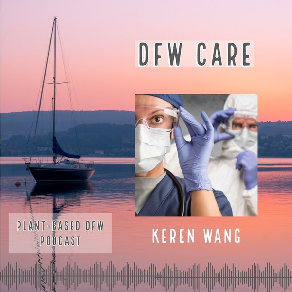 48:  DFW CARE with Keren Wang Image