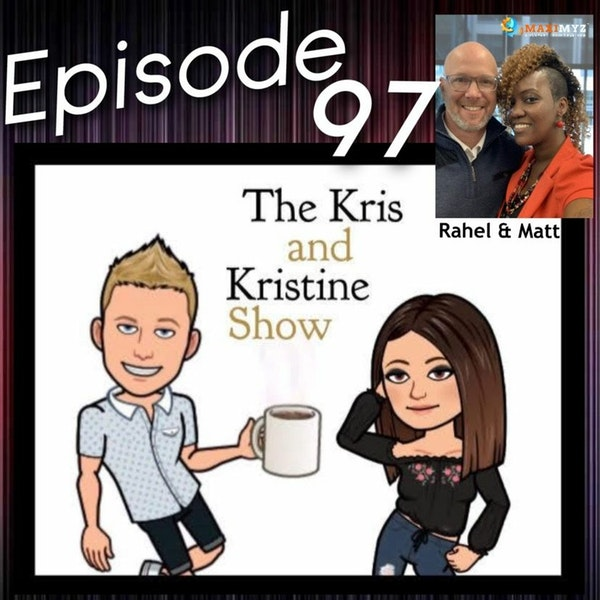 Episode 97: Lets MAXIMYZ our business potential with Rahel & Mathew Heinecke.