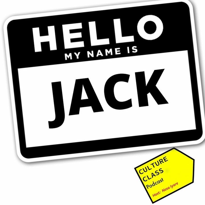 Ep 065- My Name Is Jack (w/ Jack Foster)