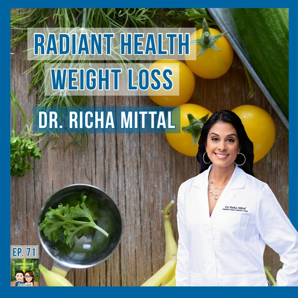 71: Obesity Medicine Specialist: Dr. Richa Mittal Image