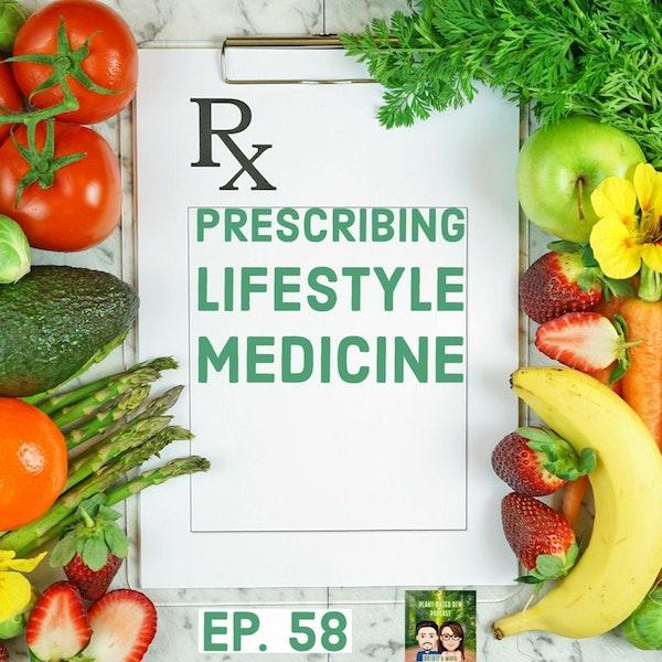 58: Prescribing Lifestyle Medicine in Texas Image