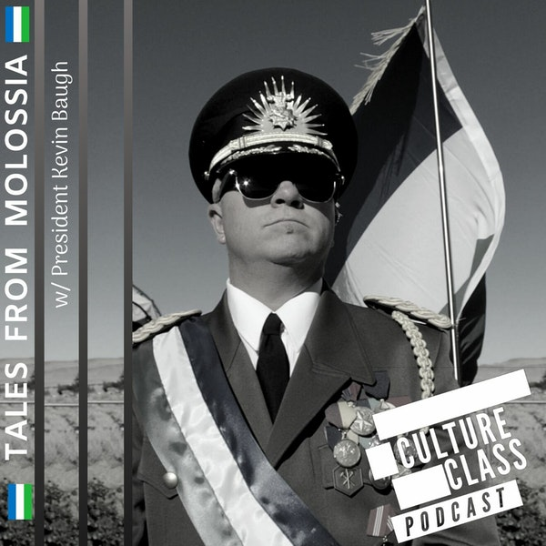 Ep 082- Tales From Molossia (w/ President Kevin Baugh) Image