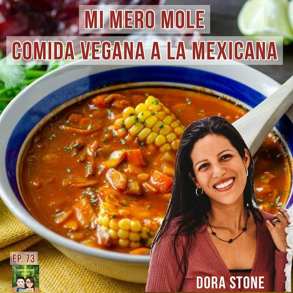 73: Espanol: Mi Mero Mole con Dora Stone Image