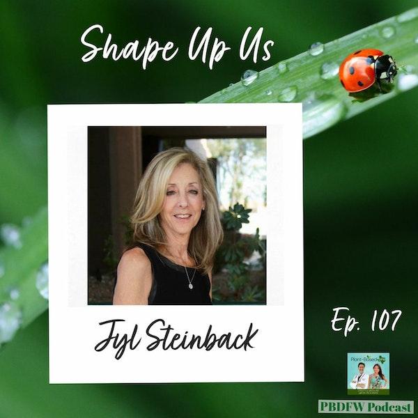 107: Hip Hop Healthy Heart For Children, Shape Up Us | Jyl Steinback