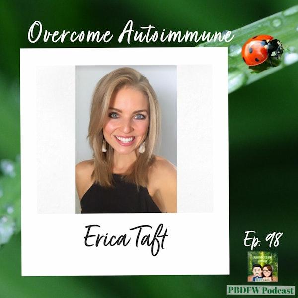 98: Overcoming Autoimmune - Erica Taft's Journey Image