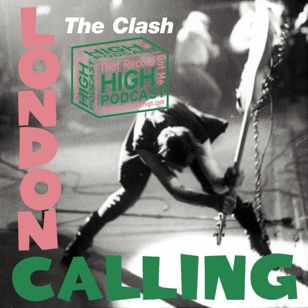 """S3E143 - The Clash """"London Calling"""" with Tom Lawery Image"""