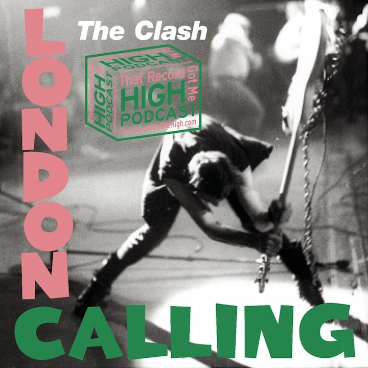 """S3E143 - The Clash """"London Calling"""" with Tom Lawery"""