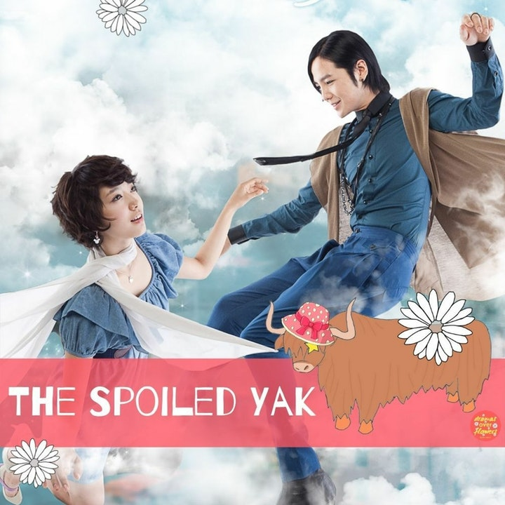 84. The Spoiled Yak - You're Beautiful