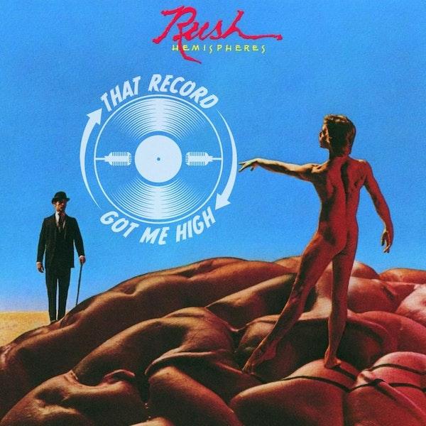 "S4E166 - Rush ""Hemispheres"" with Jill & Rich DeFinis Image"