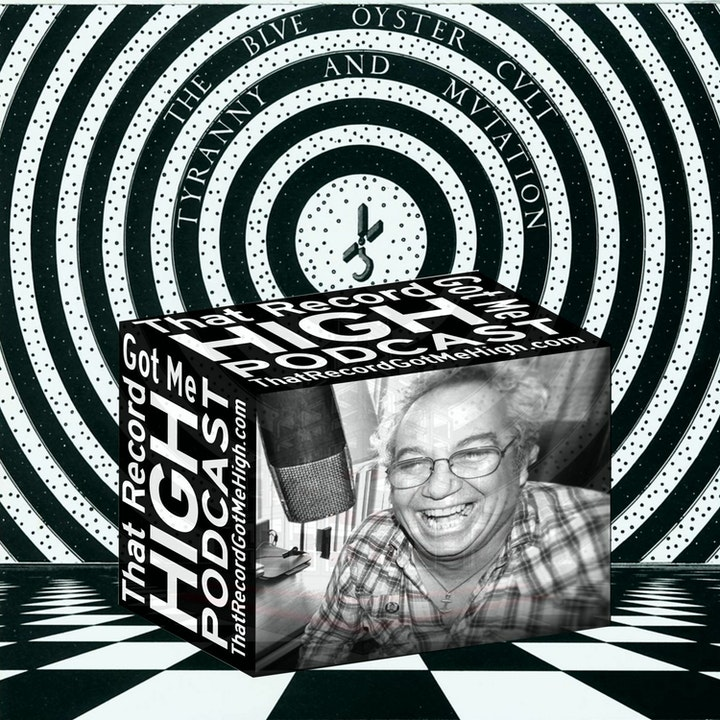 """S3E118 - Blue Öyster Cult """"Tyranny And Mutation"""" with Mike Watt"""