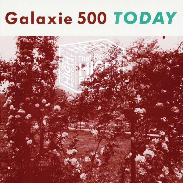 """S4E145 - Galaxie 500 """"Today"""" - With Tim Hinely Image"""