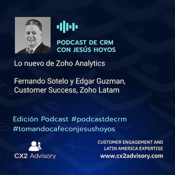 Edición Podcast - Tomando Café Con Jesús Hoyos  Lo Nuevo De Zoho Analytics #tomandocafeconjesushoyos Image