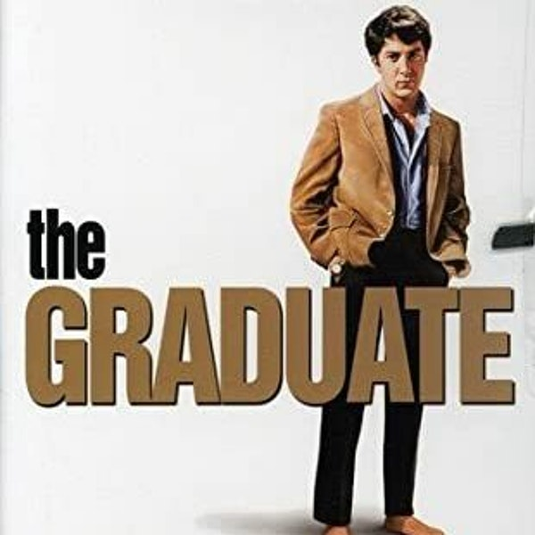 We Just Watched - The Graduate