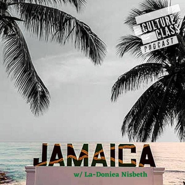 Ep 091- Jamaican Patois (w/ La- Doniea Nisbeth)