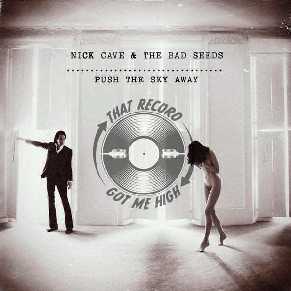 """S4E158 - Nick Cave """"Push The Sky Away"""" with Chris White Image"""