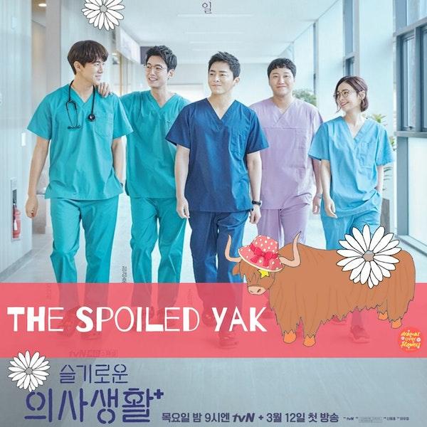 64. The Spoiled Yak - Hospital Playlist Image