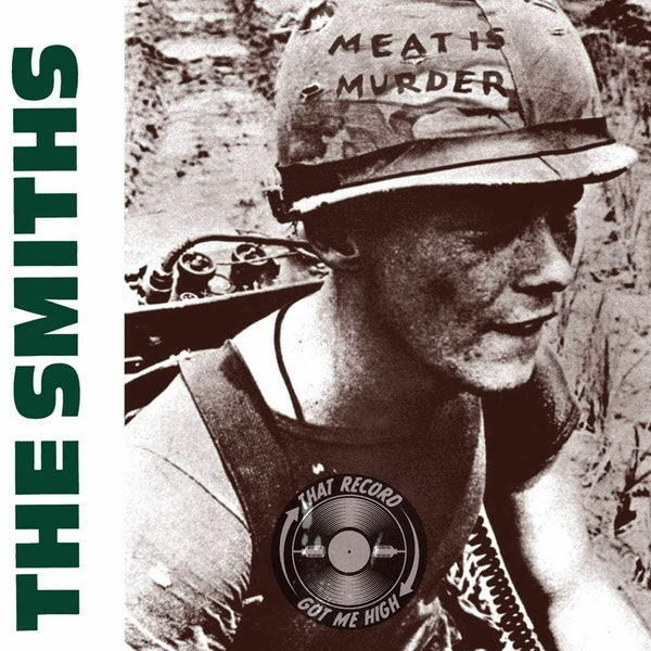 S4E178 - The Smiths 'Meat Is Murder' with Paul Marfleet Image