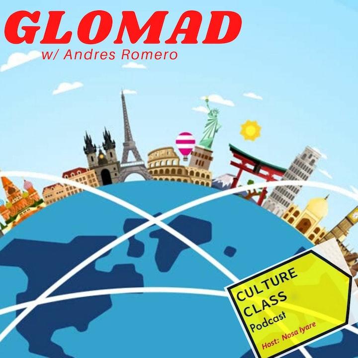 Ep 064- GLOMAD (w/ Andres Romero)