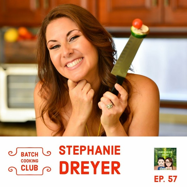 57: Batch Cooking Club with Stephanie Dreyer Image