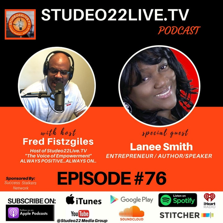 Episode #76 - Special Guest -Author & Entrepreneur Lanee Smith
