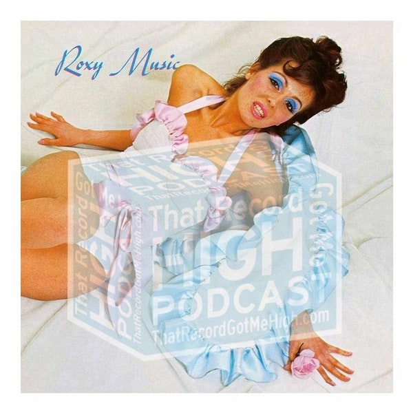 S3E144 - Roxy Music's S/T Debut - with Steve Michener Image