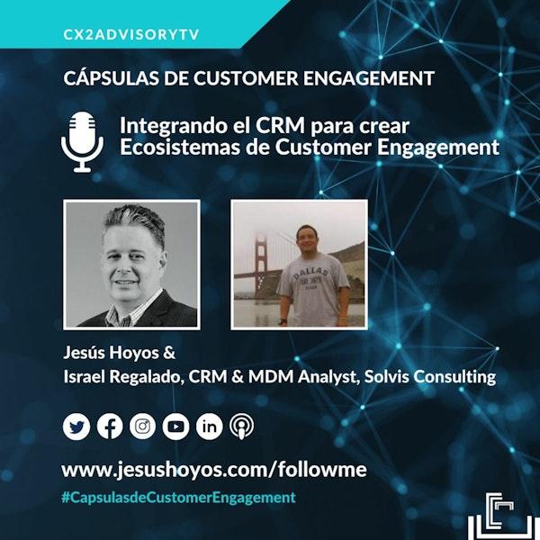 Podcast -  Cápsulas De Customer Engagement: Integrando El CRM Para Crear Ecosistemas Image
