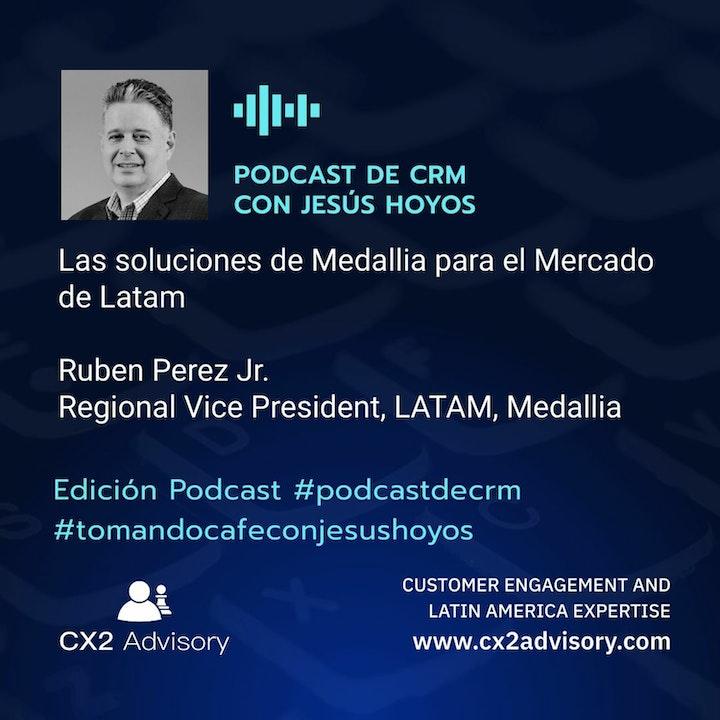 Edición Podcast - Tomando Café Con Jesús Hoyos - Vamos A Conocer A Medallia