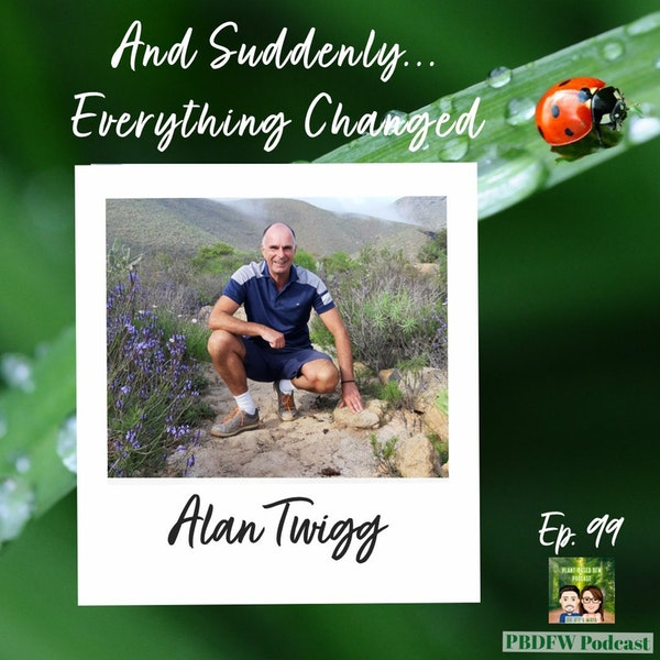 99: And Suddenly, Everything Changed! Author Alan Twigg Image