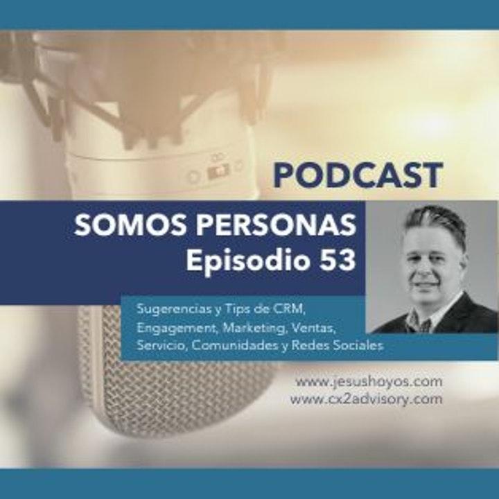 Episode image for Podcast - Episodio 53: Somos Personas