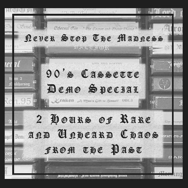 #457 - 12-29-20 - 90's Cassette Demo Special