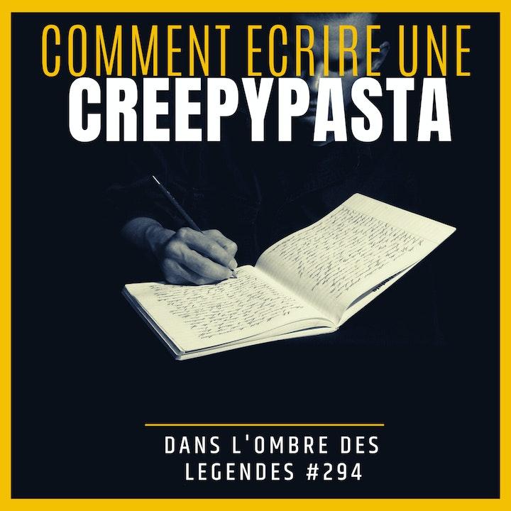 Dans l'ombre des légendes-294 Comment écrire une creepypasta?